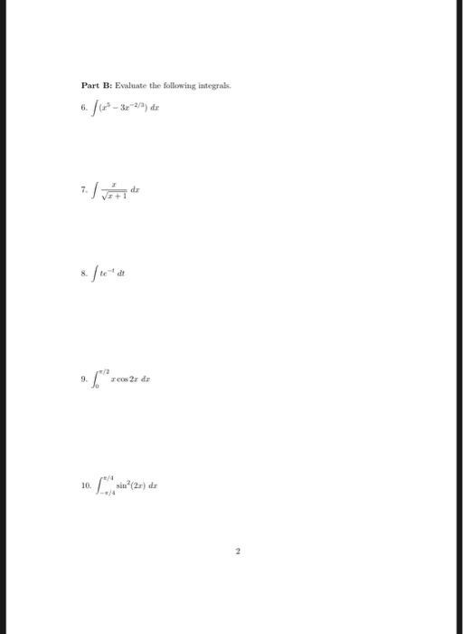Part B: Ealuate the following integrals /2 10.ia(2r) dr -미4