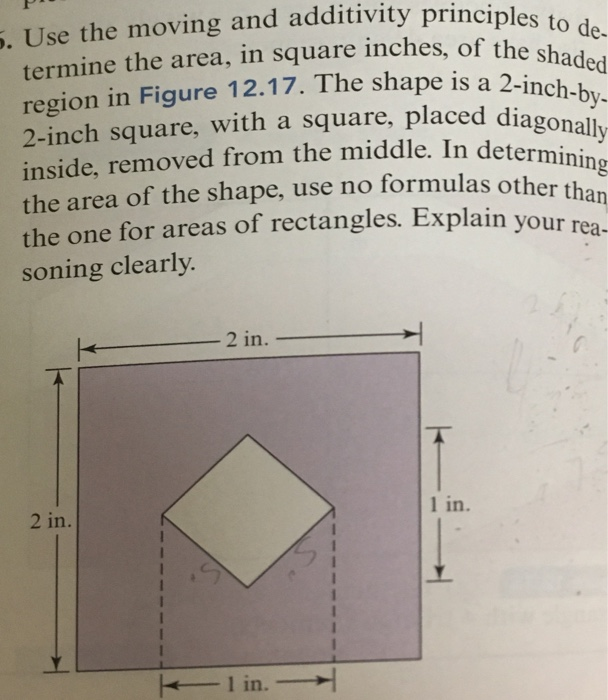 ng and additivity principles to de . Use the movi termine the area, in square inches, of the region in Figure 12.17. The shap