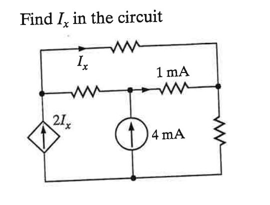 Find I, in the circuit I, 1 mA 21x 4 mA