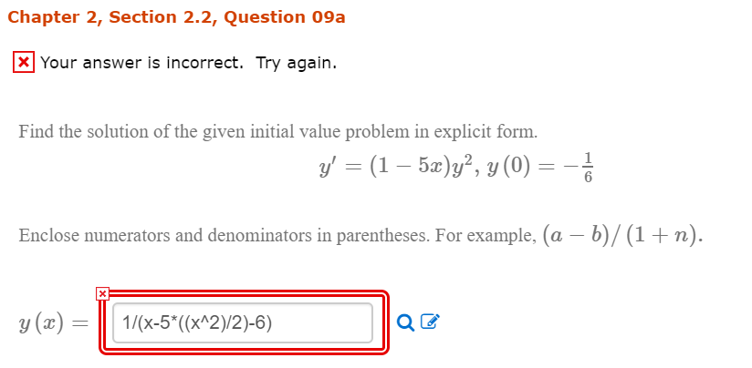 Chapter 2, Section 2.2, Question 09a Your answer is incorrect. Try again. Find the solution of the given initial value proble