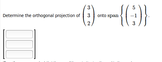 -10 ne the orthogonal projection of 3 onto span 1-1