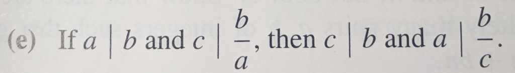(e) If a b and c , then c b and a
