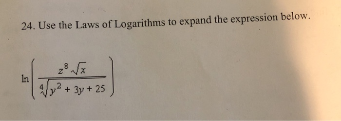 24. Use the Laws of Logarithms to expand the expression below In y2+3y+2s