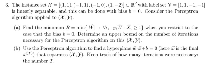 3. The instance set x (1,1)-1,, 1,0), (1,-2)] cR2with label set ,1,-1,-1] is linearly separable, and this can be done with bi