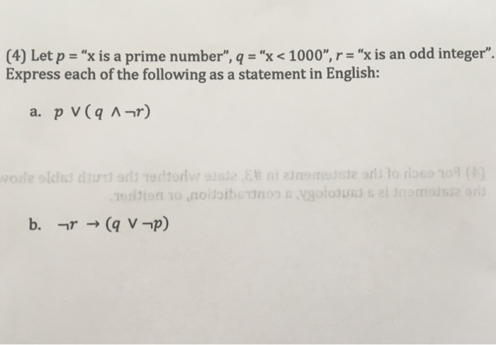(4) Let p-X is a prime number, q = X 1000, r= x is an odd integer. Express each of the following as a statement in Engl