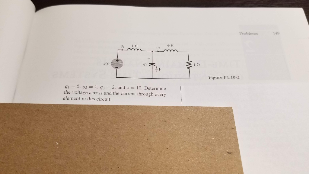 149 Figure P1.10-2 Determine the voltage across and the current through every element in this circuit