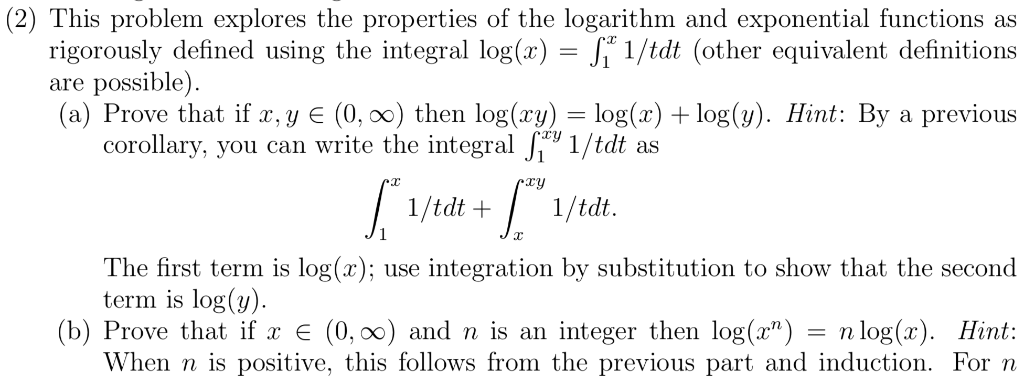 (2) This problem explores the properties of the logarithm and exponential functions as 1/tdt(other equivalent definitions rig