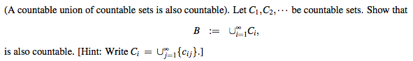 (A countable union of countable sets is also countable). Let C1,C2,- be countable sets. Show that is also countable. [Hint: Write CiUcj.l
