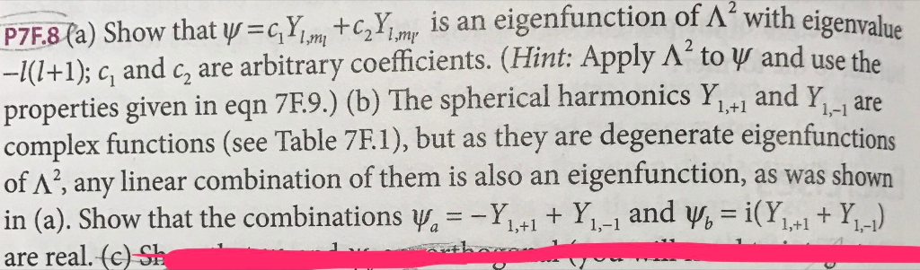 P7F8(a) Show that ψ=GY -c2Y is an eigenfunction of Λ2 with eigenvalue -1(1+1); ci and c, are arbitrary coefficients. (Hint: A