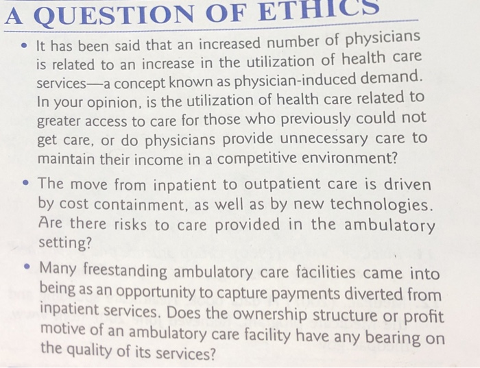 A QUESTION OF ETHICS It has been said that an increased number of physicians is related to an increase in the utilization of