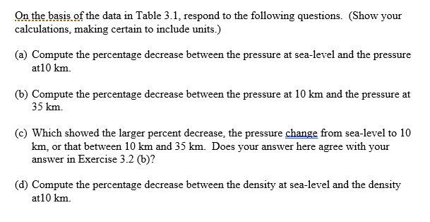 On the basis of the data in Table 3.1, respond to the following questions. (Show your calculations, making certain to include