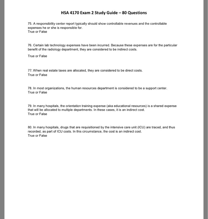 HSA 4170 Exam 2 Study Guide -80 Questions 75. A responsibility center report typically should show controllable revenues and