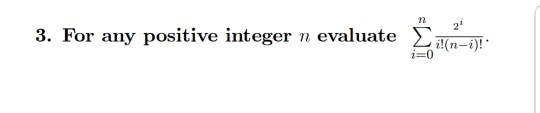 3. For any positive integer n evaluate Σ Wm_. i-0