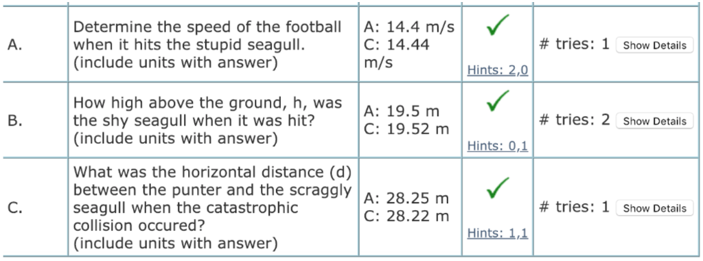 Determine the speed of the football when it hits the stupid seagull. (include units with answer) A: 14.4 m/s C: 14.44 m/s # t