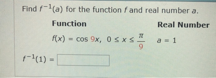Find f1(a) for the function f and real number a Function Real Number f(x) cos 9x, 0 a = 1 x 9
