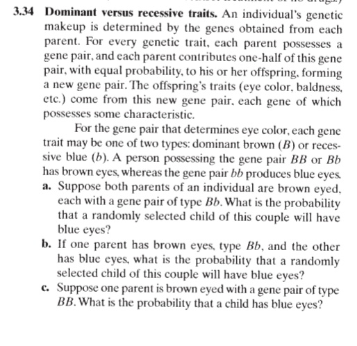 3.34 Dominant versus recessive traits. An individuals genetic makeup is determined by the genes obtained from each parent. F