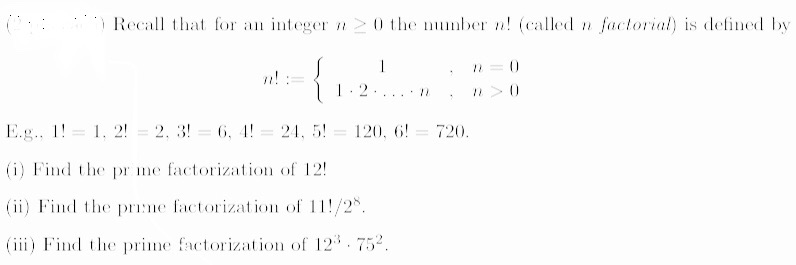 at for an integer0 the nmber n! (called n factorial) is deined by 1.2. 1 E.g..-. 2!2,, 21.5 120. 6! 720. (i) Find the pr me f