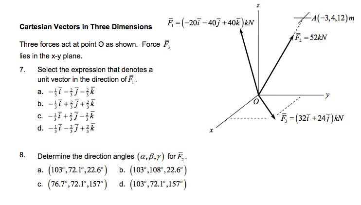 A(-3,412)m Cartesian Vectors In Three Dimensions (-207-4071 40)AN Cartesian Vectors in Three Dimensions F2 52kN Three forces