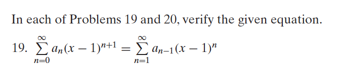 In each of Problems 19 and 20, verify the given equation. tx) an(-1 an-1(X