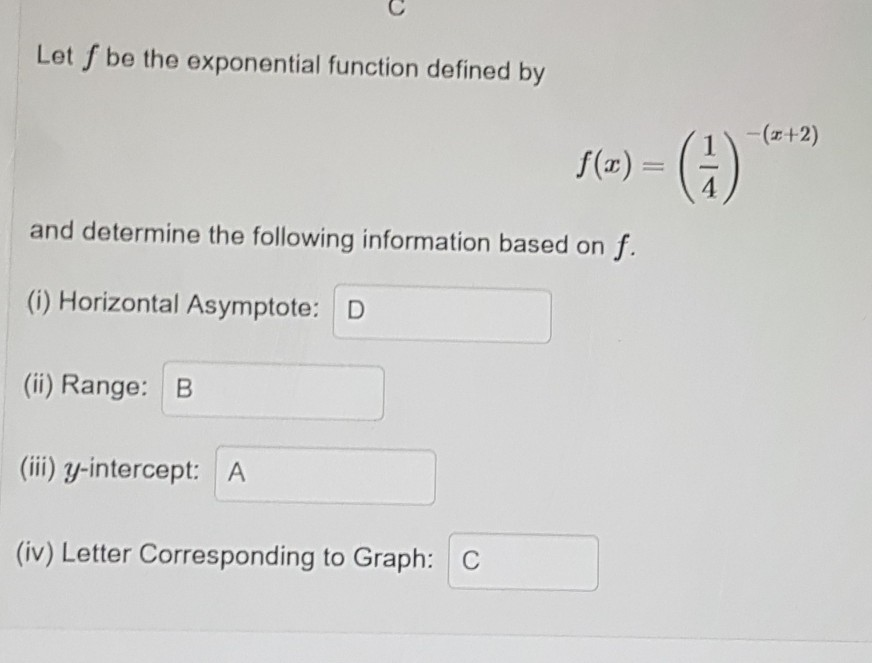 Let S be the exponential function defined by (2+2) so) - (1) and determine the following information based on f. (1) Horizont