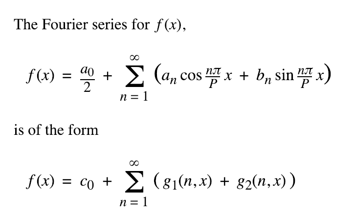 The Fourier series for f(x), n= is of the form f(x) = co + Σ (81(n,x) + g2(n,x))