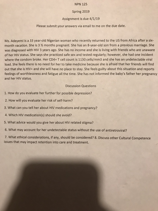 NPN 125 Spring 2019 Assignment is due 4/1/19 Please submit your answers via email to me on the due date. Ms. Adeyemi is a 33