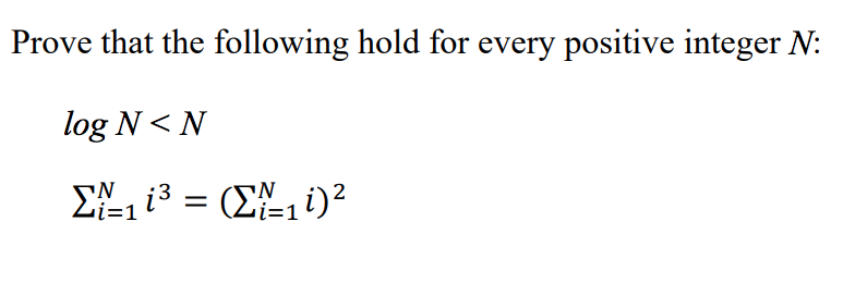 Prove that the following hold for every positive integer N: N 3 ー1