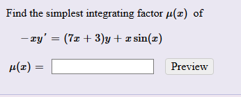 Find the simplest integrating factor H(z) of I(x) - Preview