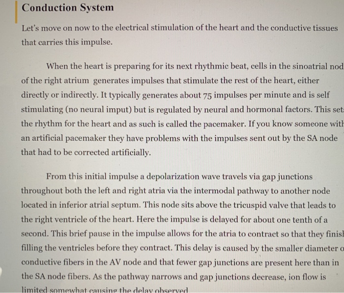 Conduction Systenm Lets move on now to the electrical stimulation of the heart and the conductive tissues that carries this