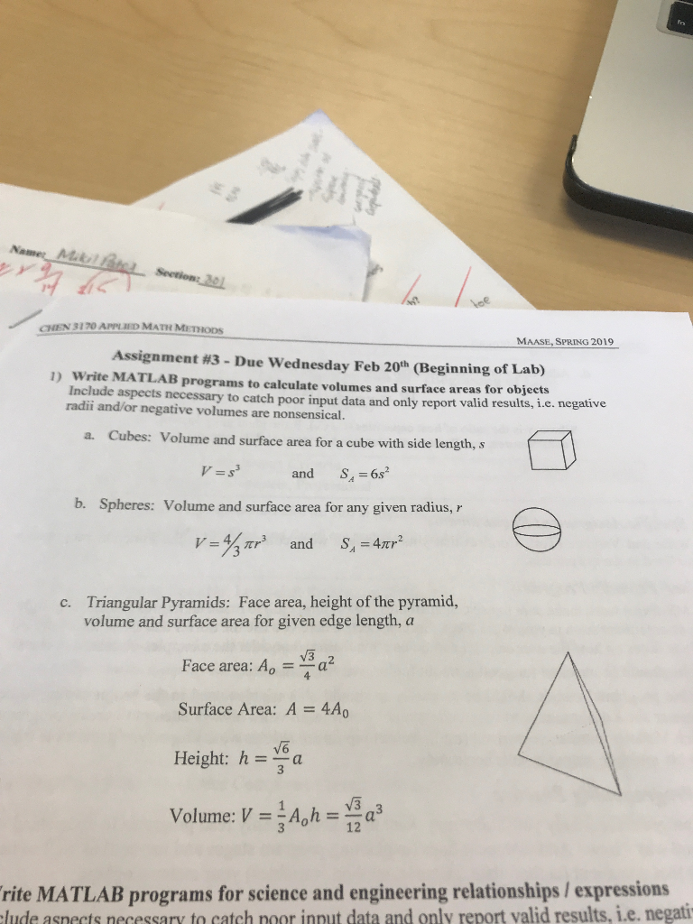 CHEN 3170 APPLED MATH METHODS MAASE, SPRING 2019 Assignment #3 - Due Wednesday Feb 20th (Beginning of Lab) 1) Write MATLAB pr