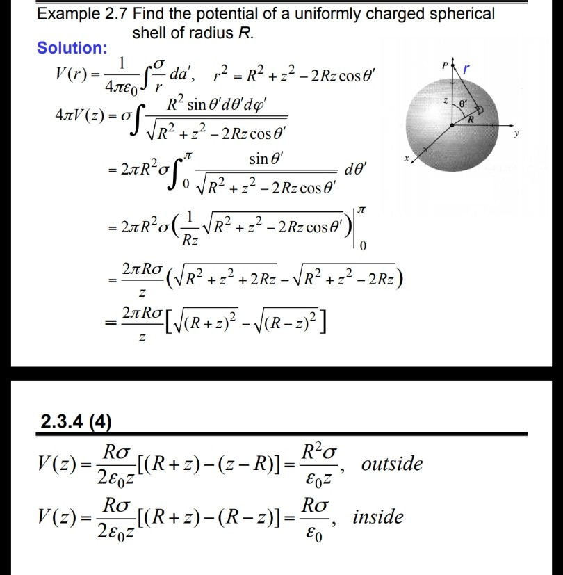 Example 2.7 Find the potential of a uniformly charged spherical shell of radius FR Solution: sin θ, 2.3.4 (4) V(e)-O(R+R, out