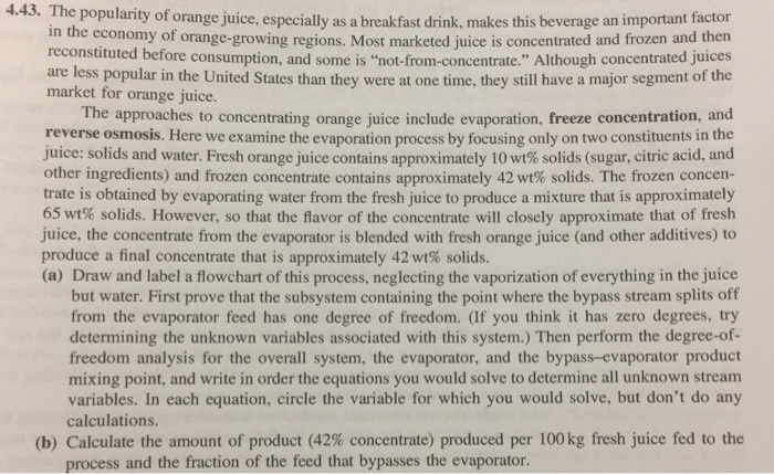 4.43. The popularity of orange juice, especially as a breakfast drink, makes this beverage an important factor rowing regions