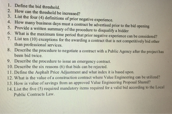 1. Define the bid threshold. 2. How can the threshold be increased? 3. List the four (4) definitions of prior negative experi